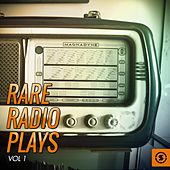 Rare Radio Plays, Vol. 1 by Various Artists