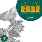 Oh so Deep - Finest Deep House, Vol. 5 by Various Artists