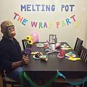 The Wrap Party by Melting Pot