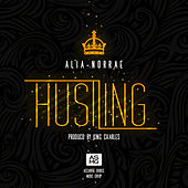 Hustling - Single by Alia Norrae