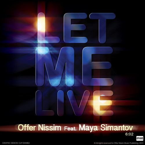 Let Me Live by Offer Nissim