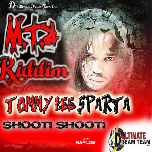 Shooti Shooti - Single by Tommy Lee sparta
