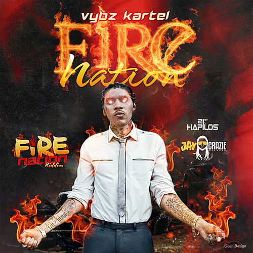 Fire Nation - Single by VYBZ Kartel