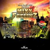 Mixx Feelinz Riddim by Various Artists