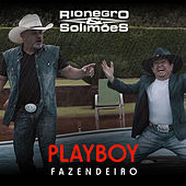 Playboy Fazendeiro by Rionegro & Solimões