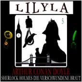 Sherlock Holmes: Die verschwundene Braut by Sir Arthur Conan Doyle