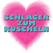 Schlager zum Kuscheln by Various Artists