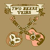 Two Beers Veirs by Laura Veirs
