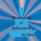 Meditation & Relaxation by The Den