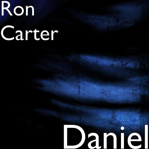 Daniel by Ron Carter