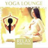 Relax Music Voyage - Yoga Lounge by Fly2 Project
