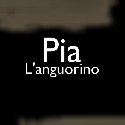 L'anguorino by Pia
