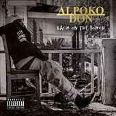 Back on the Porch by Alpoko Don