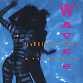 Waves by Gabrielle Roth & The Mirrors