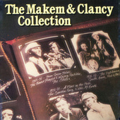 The Makem & Clancy Collection by Makem & Clancy