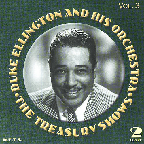 Treasury Shows Vol. 3 by Duke Ellington
