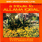 A Tribute To Allama Iqbal by Various Artists