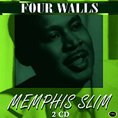 Four Walls by Memphis Slim