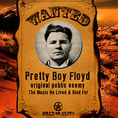Original Public Enemy - The Music He Lived & Died For by Pretty Boy Floyd