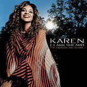 The Heavens Are Telling von Karen Clark-Sheard
