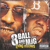 Living Legends by 8Ball and MJG