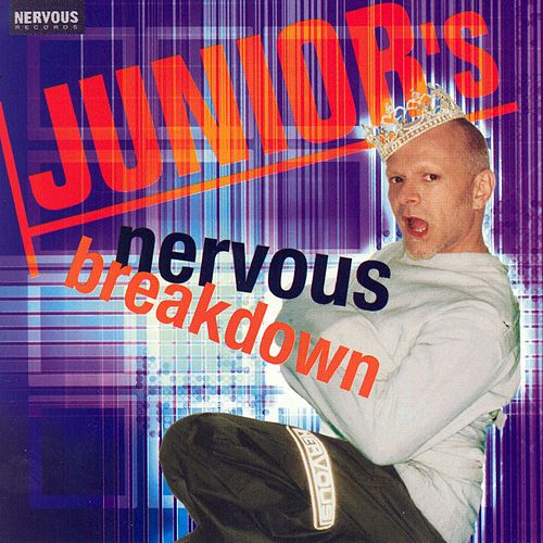 Junior's Nervous Breakdown by Various Artists