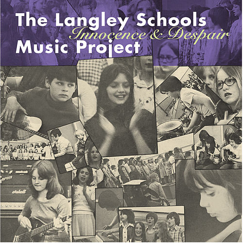Innocence and Despair by The Langley Schools Music Project