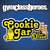 Cookie Jar [feat. The-Dream] by Gym Class Heroes