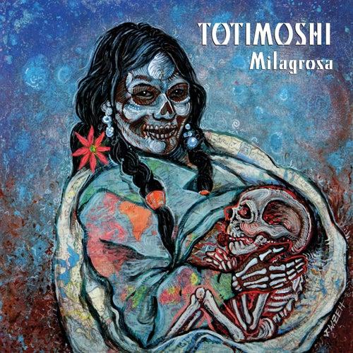Milagrosa by Totimoshi