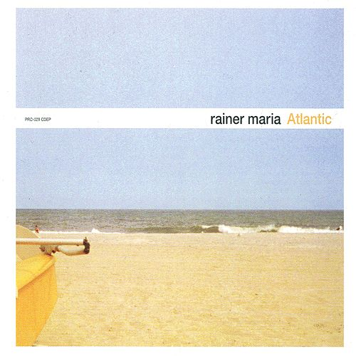 Atlantic EP by Rainer Maria