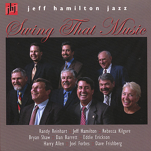 Swing That Music by Jeff Hamilton