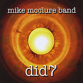 Did7 by Mike Mcclure Band