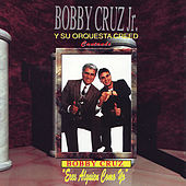 Eres Alguien Como Yo by Bobby Cruz
