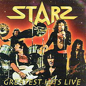 Greatest Hits Live by Starz