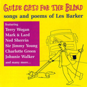 Guide Cats For The Blind (Songs And Poems Of Les Barker) von Various Artists