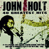 40 Greatest Hits by John Holt