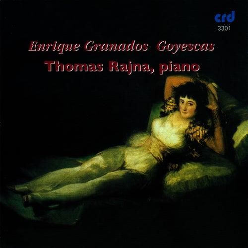 Granados: Goyescas by Thomas Rajna