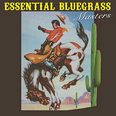 Essential Bluegrass Masters, Volume 2 von Various Artists