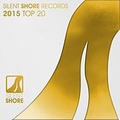 Silent Shore Records 2015 Top 20 - EP by Various Artists