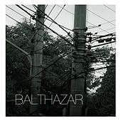 Balthazar - Single by Balthazar