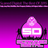 Scarred Digital: The Best Of 2015 - EP by Various Artists