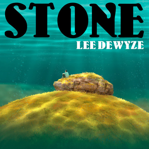 Stone by Lee DeWyze