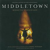 Middletown (Original Motion Picture Soundtrack) by Debbie Wiseman
