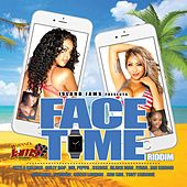 Face Time Riddim von Various Artists