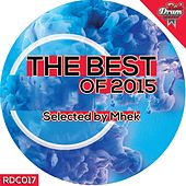 The Best Of 2015 Selected by Mhek - EP by Various Artists