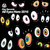 All Eyes Here 2016 - EP by Various Artists