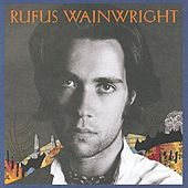 Rufus Wainwright by Rufus Wainwright