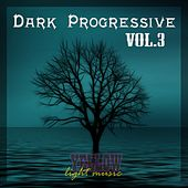 Dark Progressive, Vol. 3 - EP by Various Artists