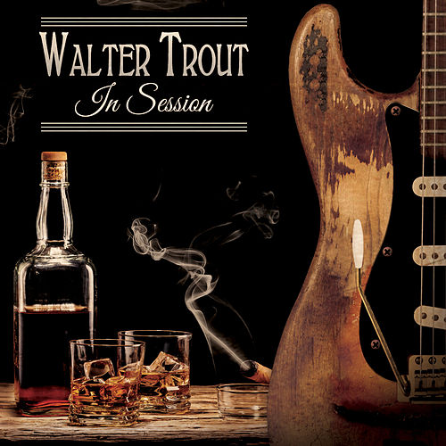 In Session by Walter Trout