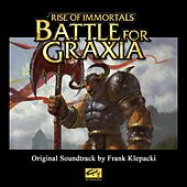 Rise of Immortals: Battle for Graxia by Frank Klepacki